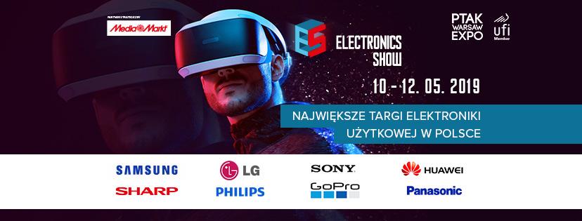 Electronics Show 2019, czyli polska IFA w Warszawie! | Największe targi elektroniki użytkowej i nowych technologii w Polsce!